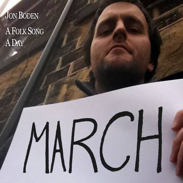 Jon Boden - afolksongaday_march