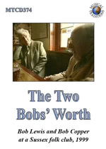 The Two Bobs' Worth (Musical Traditions MTCD374)