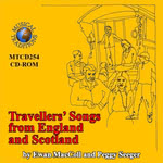 Ewan MacColl, Peggy Seeger: Travellers' Songs from England and Scotland (Musical Traditions MTCD254)