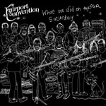 Fairport Convention: What We Did on Our Saturday (Topic TSCD594)
