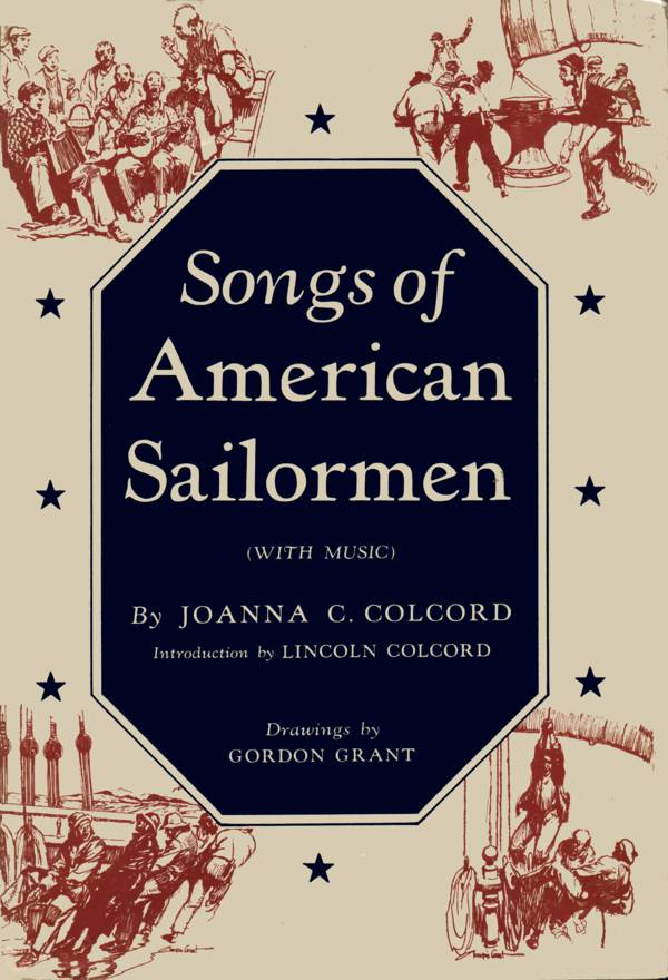 Joanna C. Colcord: Songs of American Sailormen