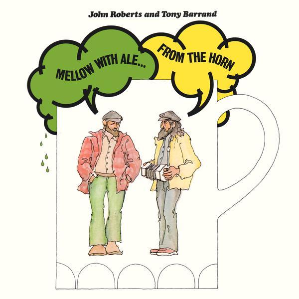 John Roberts & Tony Barrand, Nowell Sing We Clear, Ye
