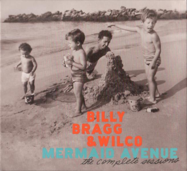 Billy Bragg And Wilco Mermaid Avenue