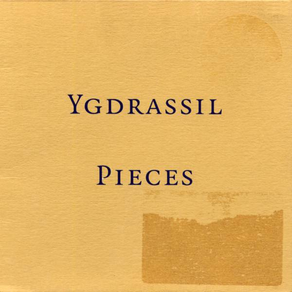 Ygdrassil: Pieces (VIA 9950452)
