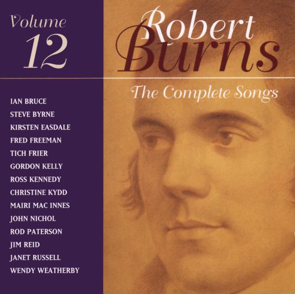The Complete Songs of Robert Burns Volume 12 - thecompletesongsofrobertburns_12