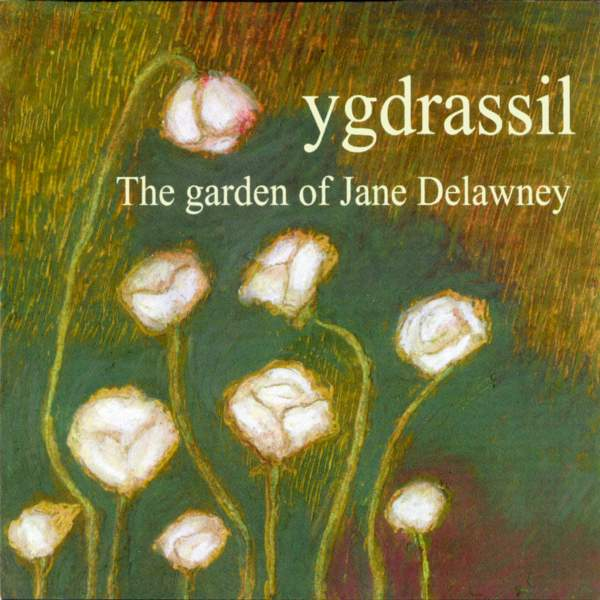 Ygdrassil: The Garden of Jane Delawney (Real Harm)