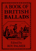 Roy Palmer: A Book of British Ballads