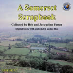 Bob and Jacqueline Patten: A Somerset Scrapbook (Musical Traditions MTCD252)