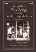 Cecil Sharp: English Folk Songs from the Southern Appalachians Volume One