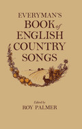 Roy Palmer: Everyman's Book of English Country Songs