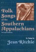 Jean Ritchie: Folk Songs of the Southern Appalachians