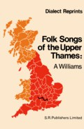 Alfred Williams: Folk-Songs of the Upper Thames