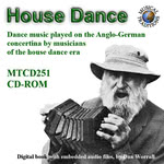 Dan Worrall: House Dance (Musical Traditions MTCD251)
