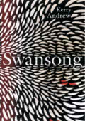 Kerry Andrew: Swansong (London: Jonathan Cape, 2018, ISBN 978-1-91121-422-9)