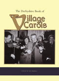 Ian Russell: The Derbyshire Book of Village Carols