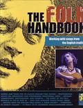 The Folk Handbook (Backbeat Books ISBN 978-0-879030-901-5)