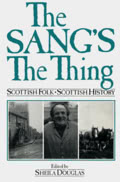 Sheila Douglas: The Sang's the Thing