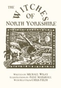 Michael Wray: The Witches of North Yorkshire (Caedmon Storytellers 2001)