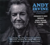 Andy Irvine: 70th Birthday Concert (Andy Irvive AR-5)