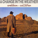 Clive Gregson & Christine Collister: A Change in the Weather (Special Delivery SPD 1022)