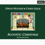 David Hughes & Chris Leslie: Acoustic Christmas (The Folk Corporation TFFCD 2002)