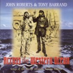John Roberts & Tony Barrand: Across the Western Ocean (Swallowtail ST-0004)