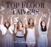 Top Floor Taivers A Delicate Game (TFT Records TFTR001)