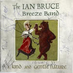 Ian Bruce: A Kind and Gentle Nature (WildGoose WGS277CD)