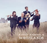 Alistair Anderson & Northlands (White Meadow WMR0031)