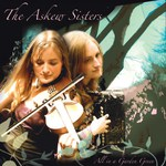 The Askew Sisters: All in a Garden Green (WildGoose WGS345CD)