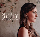 Siobhan Miller: All Is Not Forgotten (Songprint SPR004CD)