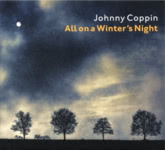 Johnny Coppin: All on a Winter's Night (Red Sky RSKCD 121)
