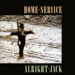 Home Service: Alright Jack (Fledg'ling FLED 3015)