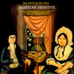 Bill Shute & Lisa Null: American Primitive (Folk-Legacy CD-137 1025)