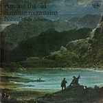 Paul and Linda Adams: Among the Old Familiar Mountains (Fellside FE006)