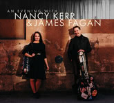 An Evening with Nancy Kerr & James Fagan (Little Dish LiDiCD003)