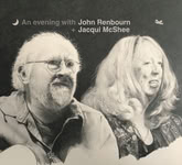 An Evening with John Renbourn + Jacqui McShee (Fledg'ling 3111)