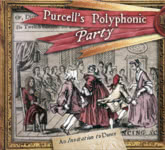 Purcell's Polyphonic Party: An Invitation to Dance (WetFoot WFM170901)