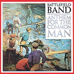 Battlefield Band: Anthem for the Common Man (Temple COMD2008)