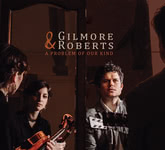 Gilmore & Roberts: A Problem of Our Kind (GR! GRR008)