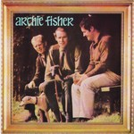 Archie Fisher: Archie Fisher (Celtic CMCD 007)