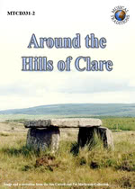 Around the Hills of Clare (Musical Traditions MTCD331/2)