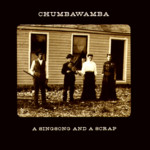 Chumbawamba: A Singsong and a Scrap (No Masters NMCD23)