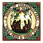 Vicki Swan & Jonny Dyer: A Sound of Christmas Past (WetFoot WFM140501)