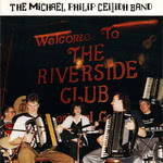 The Michael Philip Ceilidh Band: At the Riverside (Springthyme SPRCD 1035)