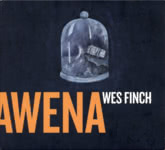 Wes Finch: Awena (own label)