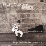 Blair Dunlop: Bags Outside the Door (Rooksmere RRCD103)