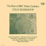 he Best of BBC Radio Carlisle's Folk Workshop (Fellside FE002)
