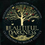 Jessica Radcliffe, Lisa Ekström, Martin Simpson: Beautiful Darkness (High Bohemia HBR CD002)