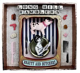 The Long Hill Ramblers: Beauty And Butchery (Long Hill Ramblers LHRCD2)